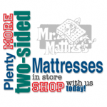 Mr. Mattress offers a huge selection of two-sided mattresses, including pocket coil mattresses, continuous coil mattresses and foam mattresses. In all sizes, including custom sizes on special order.